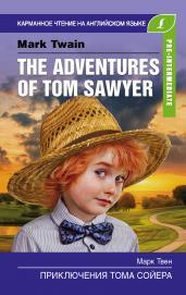 Приключения Тома Сойера. Pre-Intermediate